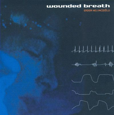 Wounded Breath