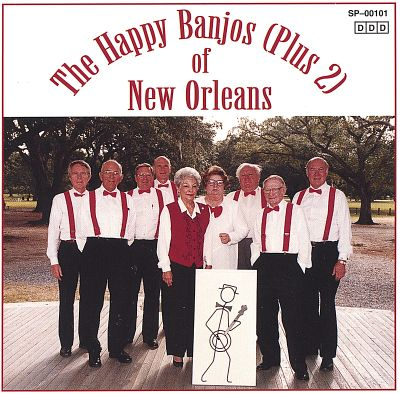 The Happy Banjos (Plus 2) of New Orleans