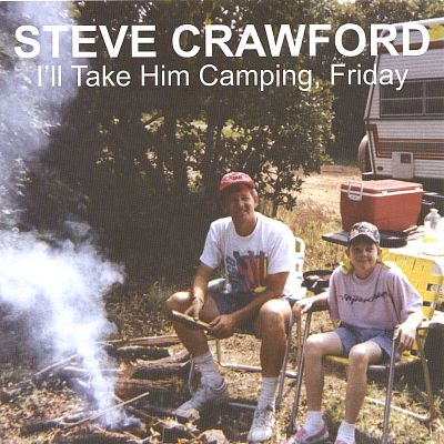 I'll Take Him Camping, Friday