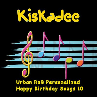 Urban R&B Personalized Happy Birthday Songs, Vol. 10