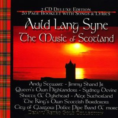 Auld Lang Syne: The Music of Scotland