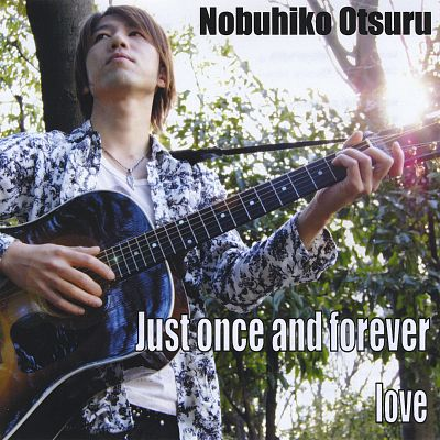 Just Once and Forever/Love