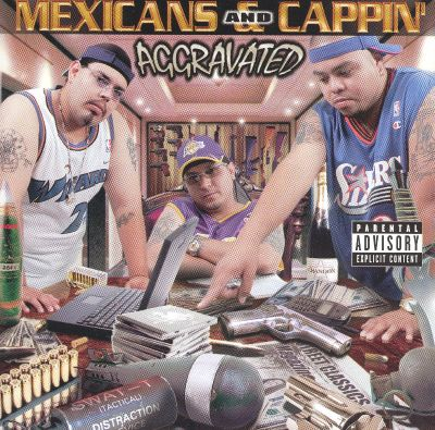 Mexicans & Cappin