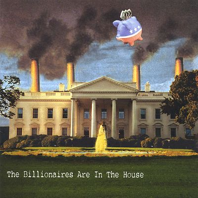 The Billionaires Are in the House