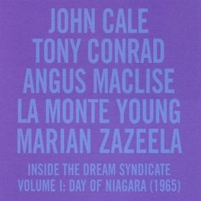 Inside the Dream Syndicate, Vol. 1: Day of Niagara [1965]