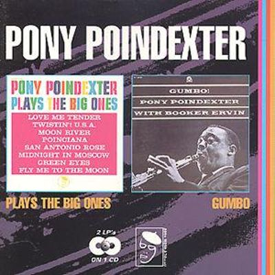 Pony Poindexter Plays the Big Ones