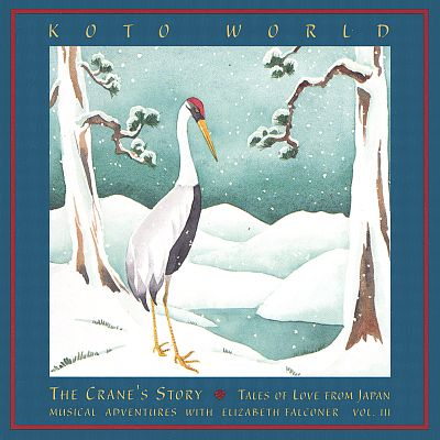 The Crane's Story: Tales of Love from Japan
