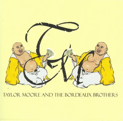 Taylor Moore and the Bordeaux Brothers