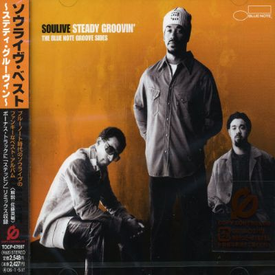 Soulive Best: Steady Groovin