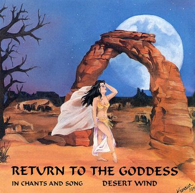 Return to the Goddess: In Chants & Song