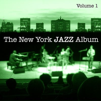 The New York Jazz Album, Vol. 1: Fusion, Electric Grooves, Jazz Rock and Reggae Influence