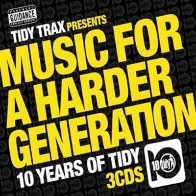 Music for a Harder Generation: 10 Years of Tidy