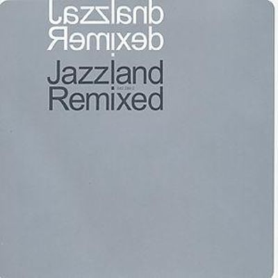 Jazzland Remixed