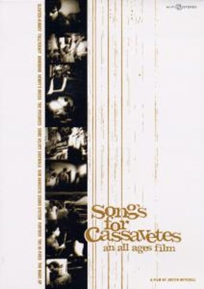 Songs for Cassavetes: An All Ages Film [DVD]