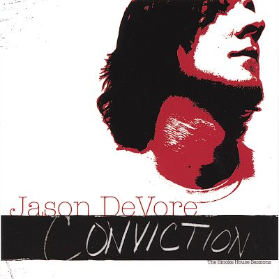 Conviction: The Smoke House Sessions
