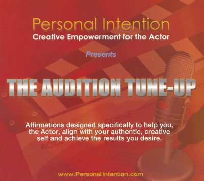 Personal Intention: The Audition Tune-Up