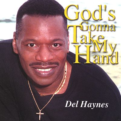 God's Gonna Take My Hand