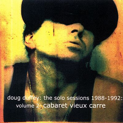 The Solo Sessions 1988-1992, Vol. 2: Cabaret Vieux Carre