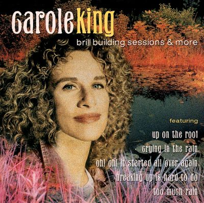 Brill Building Sessions And More Carole King Songs