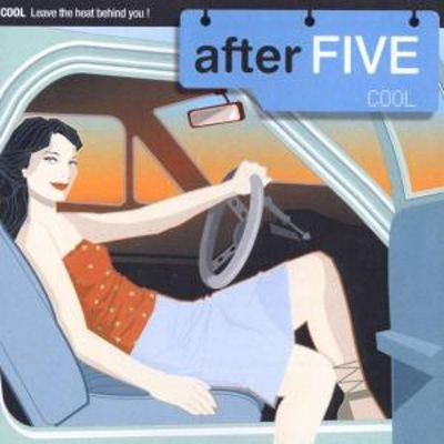 After Five: Cool
