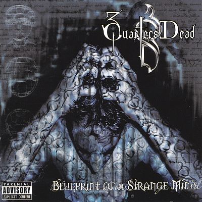 3 quarters dead album discography allmusic blueprint of a strange mind malvernweather Choice Image