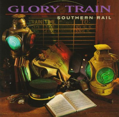 Glory Train Southern Rail Songs Reviews Credits