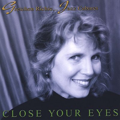 Close Your Eyes...Jazz Cabaret