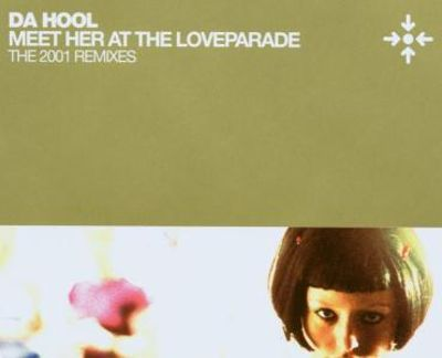 Da Hool - Meet Her At The Love Parade 2001