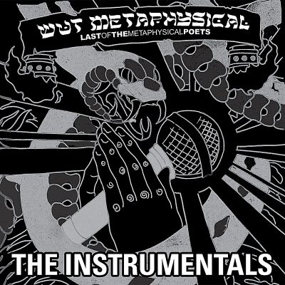 Last of the Metaphysical Poets: The Instrumentals