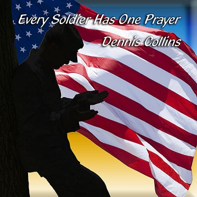 Every Soldier Has One Prayer
