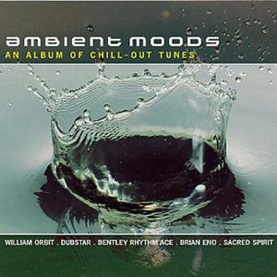 Ambient Moods: Chill Out Tunes