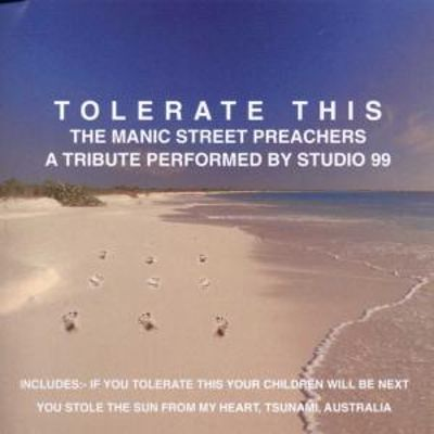 Tolerate This (The Manic Street Preachers): A Tribute Performed by Studio 99