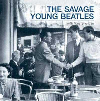 This Is... The Savage Young Beatles