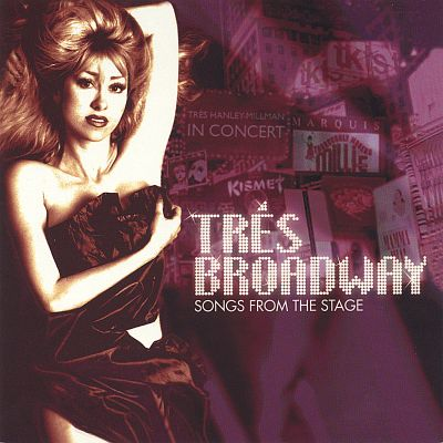 Tres Broadway: Songs from the Stage