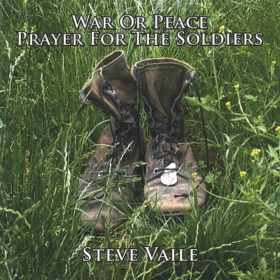 War or Peace Prayer for the Soldiers