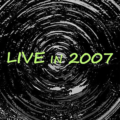 Live in 2007