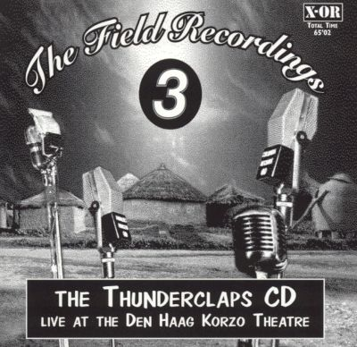 The Field Recordings 3: The Thunderclaps CD, Live at Den Haag