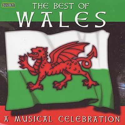 The Best of Wales, A Musical Celebration