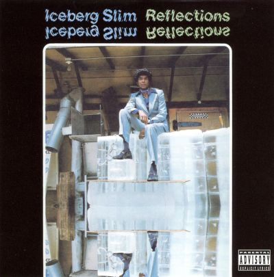 Reflections - Iceberg Slim | Songs, Reviews, Credits | AllMusic
