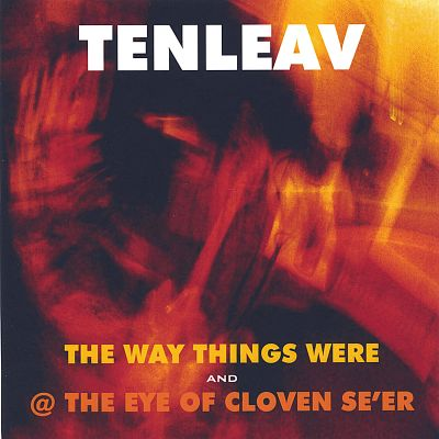 The Way Things Were/@ the Eye of Cloven Se'er