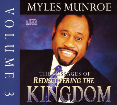 The Messages of Rediscovering the Kingdom, Vol. 3