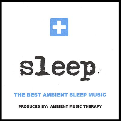 Sleep: Ambient Sleep Therapy, Vol. 1