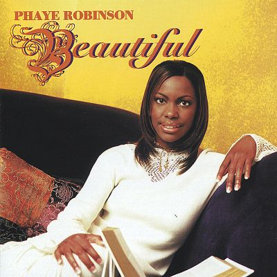 Phaye Robinson-Beautiful