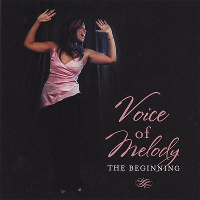 Voice of Melody, The Beginning