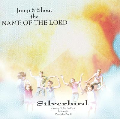 Jump and Shout the Name of the Lord