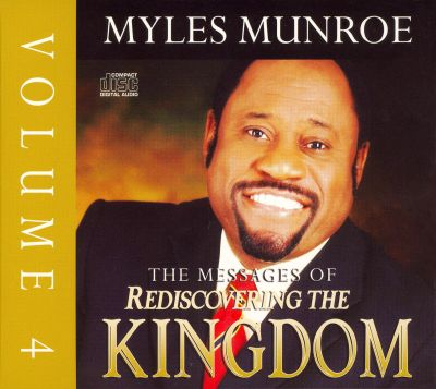 The Messages of Rediscovering the Kingdom, Vol. 4