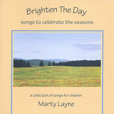 Brighten the Day: Songs to Celebrate the Seasons