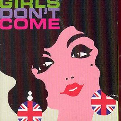 Here Come the Girls, Vol. 10: Girls Don't Come
