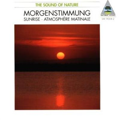 Nature Sounds: Morgenstimmung