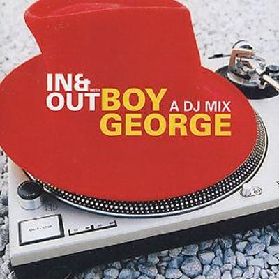 Boy George: In & Out with Boy George: A DJ Mix